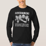 Government Lunatics T-shirts
