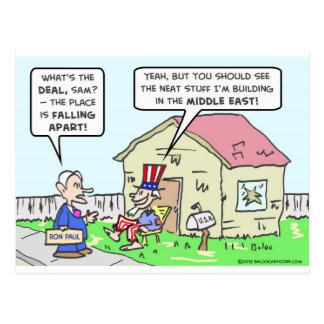 Government neglects America, builds in Middle East Postcard
