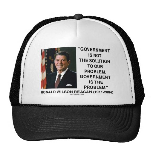 Government Not Solution To Problem Is The Problem Mesh Hat