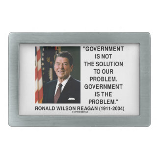 Government Not Solution To Problem Is The Problem Rectangular Belt Buckle