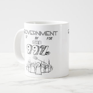 Government of by and for the 99% large coffee mug