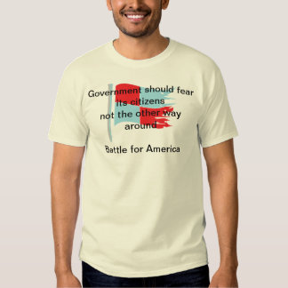 Government should fear its citizens tee shirt