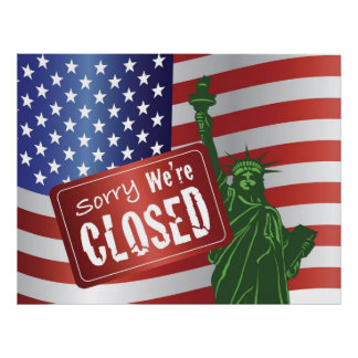 Government Shutdown Sorry We Are Closed Sign