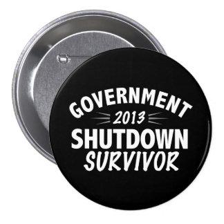 Government Shutdown Survivor 3 Inch Round Button