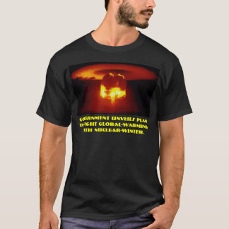 Government unveils plan to fight global-warming T-Shirt