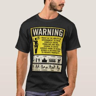 Government Warning Shirt