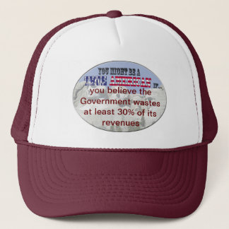 government wastes 30% revenues trucker hat