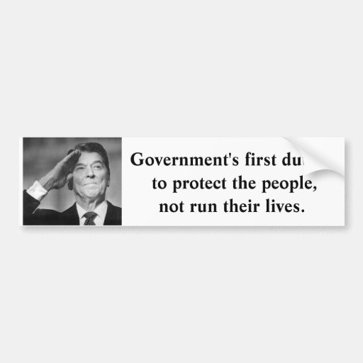 Government's first duty is to protect the people car bumper sticker