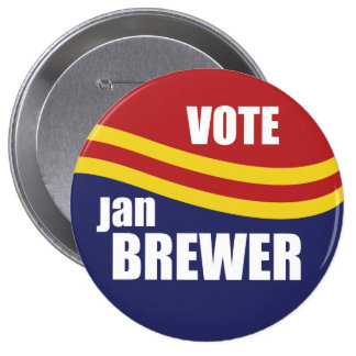Governor Jan Brewer 2010 Pinback Button