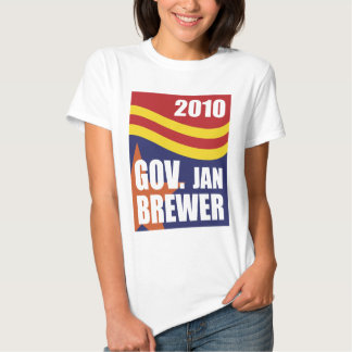 Governor Jan Brewer 2010 T Shirt