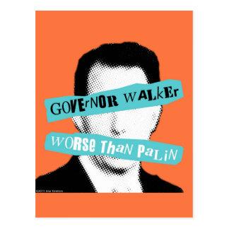 Governor Walker Worse Than Palin Postcard