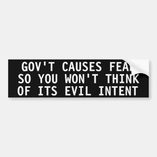 Gov't Causes fear so you won't think Car Bumper Sticker