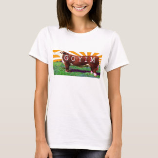 Goyim or Cattle T-Shirt