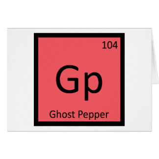 Gp - Ghost Pepper Chemistry Periodic Table Symbol Card