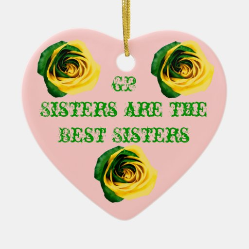 GP Sisters are the best Sisters Double-Sided Heart Ceramic Christmas Ornament
