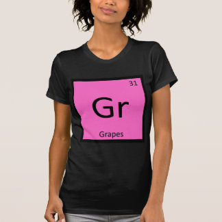 Gr - Grapes Fruit Chemistry Periodic Table Symbol Shirt