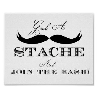 Grab a Stache and Join the Bash Sign Poster