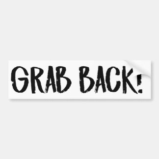 GRAB BACK - Feminist Bumper Sticker -