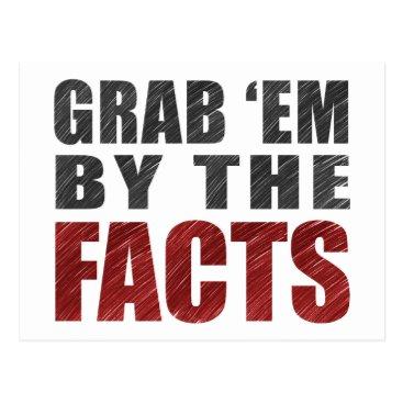 TrumpWatch Grab 'em by the Facts Postcard   Resist Trump