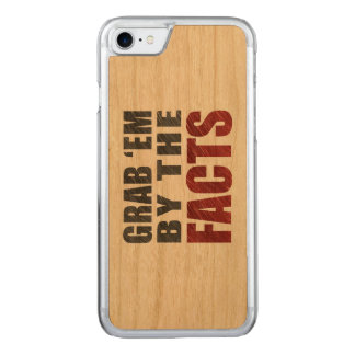 Grab 'em by the Facts Wood iPhone 7 Case | Resist
