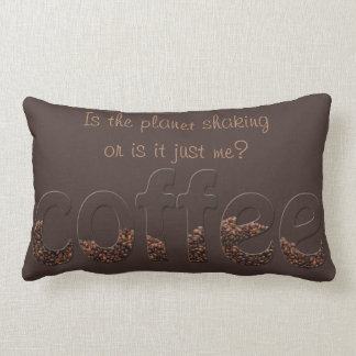 Grab Life By The Beans - Is The Planet Shaking Throw Pillows