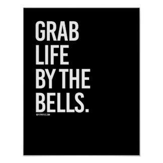 Grab life by the bells -   Guy Fitness -.png Poster