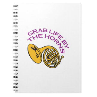 GRAB LIFE BY THE HORNS SPIRAL NOTEBOOK