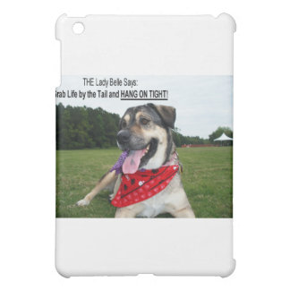 Grab Life by the Tail and HANG ON TIGHT! iPad Mini Cover