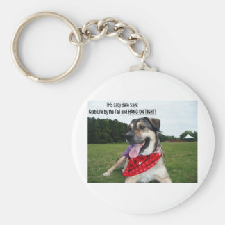 Grab Life by the Tail and HANG ON TIGHT! Basic Round Button Keychain