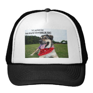 Grab Life by the Tail and HANG ON TIGHT! Trucker Hat