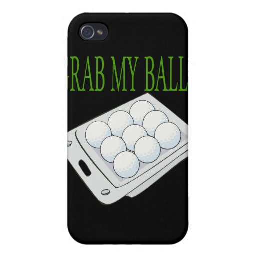 Grab My Balls Case For iPhone 4