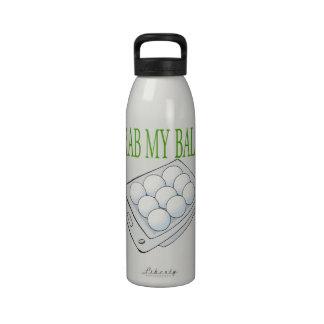 Grab My Balls Reusable Water Bottle