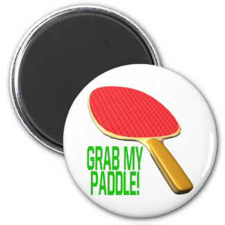 Grab My Paddle 2 Inch Round Magnet