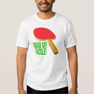 Grab My Paddle T Shirt