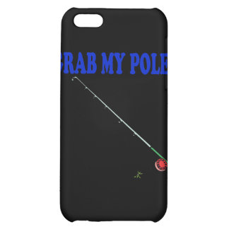 Grab My Pole 2 Cover For iPhone 5C