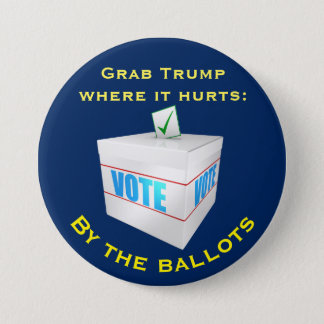 """""""Grab Trump where it hurts: by the ballots Button"""