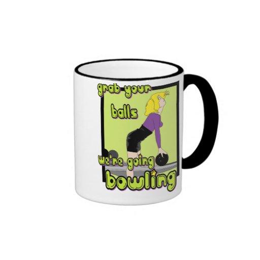 Grab Your Balls We're Going Bowling Ringer Coffee Mug