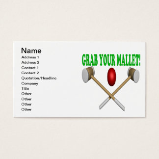 Grab Your Mallet Business Card
