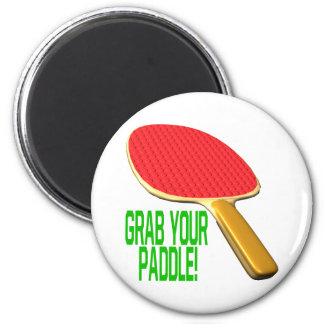 Grab Your Paddle 2 Inch Round Magnet