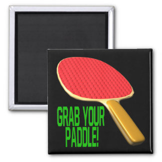 Grab Your Paddle 2 Inch Square Magnet