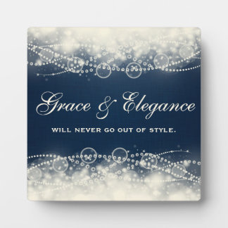 Grace and Elegance Will Never Go Out of Style Plaque