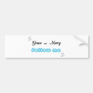 Grace and Mercy 2 Bumper Sticker