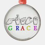 GRACE  NAME FINGERSPELLED ASL HAND SIGN ROUND METAL CHRISTMAS ORNAMENT