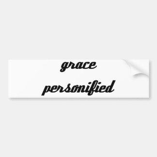 Grace Personified Bumper Sticker