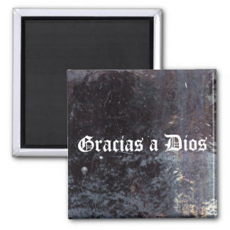 Gracias a Dios - scratches (white) 2 Inch Square Magnet