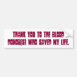Gracias a los blooddonor que ahorraron mi vida pegatina para auto