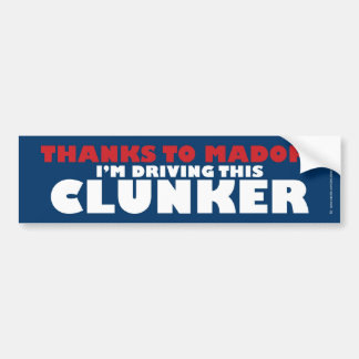 Gracias a Madoff/al Clunker Pegatina Para Auto