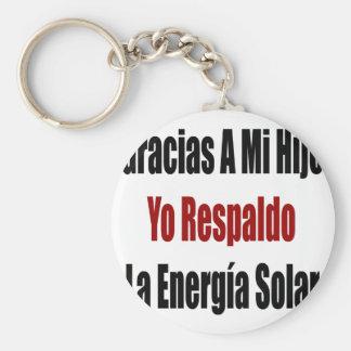 Gracias A Mi Hijo Yo Respaldo La Energia Solar Basic Round Button Keychain