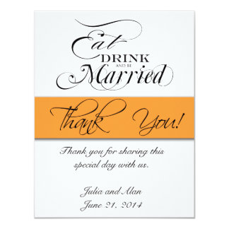"Gracias cardar comen, beben, sean mandarina casada invitación 4.25"" x 5.5"""