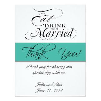 "Gracias cardar comen, beben, sean turquesa casada invitación 4.25"" x 5.5"""